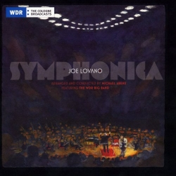 SYMPHONICA - Joe Lovano CD on Blue Note signed by both JOE LOVANO and arranger conductor MICHAEL ABENE
