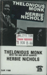 THELONIOUS MONK  & HERBIE NICHOLS unique Savoy cassette issue of RARE but well done music