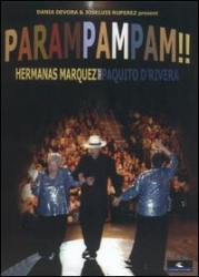 PAMRAMPAMPAM DVD Paquito D'Rivera and the fabulous Marquez Sisters (signed by both artists!)