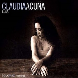 "Claudia Acuna CD ""Luna"" - SIGNED BY CLAUDIA!"