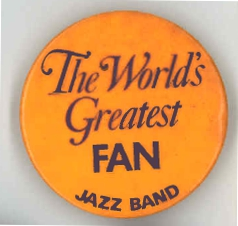 World's Greatest Jazz Band FAN Button