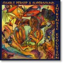 INTRINSIC EVOLUTION CD by Charli Persip & Supersound (SIGNED BY CHARLI PERSIP!!!)