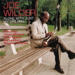 "JOE WILDER CD ""Alone With Just My Dreams"" - SIGNED BY JOE WILDER!!!"