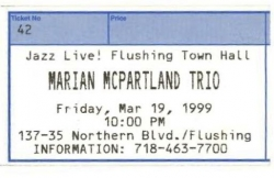 MARIAN MCPARTLAND, 81st Birthday Flushing Town Hall Concert Ticket!