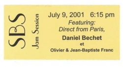 DANIEL BECHET (SIDNEY'S son), Jam Session Ticket!