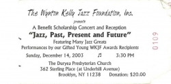 WYNTON KELLY Tribute Ticket, 2003!