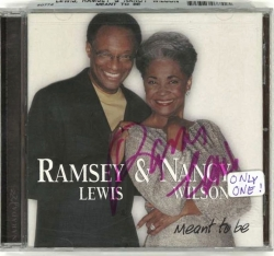 RAMSEY LEWIS & NANCY WILSON, Meant To Be, CD - SIGNED by Lewis!