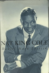 NAT KING COLE by Daniel Mark Epstein