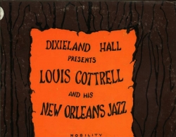 Dixieland Hall Presents LOUIS COTTRELL & his NEW ORLEANS JAZZ, SIGNED Nobility LP 703