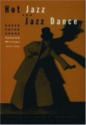 HOT JAZZ AND JAZZ DANCE by Roger Pryor Dodge