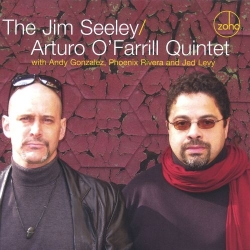 JIM SEELEY/ARTURO O'FARRILL QUINTET (Self Titled) SIGNED CD!!