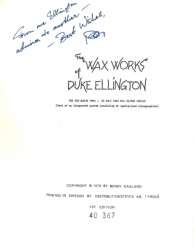 ELLINGTON WAX WORKS (March 6, 1940-July 30, 1942) 1st Edition SIGNED by author Benny AASLAND!!