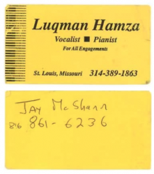 LUQMAN HAMZA Business Card with JAY McSHANN's phone number on the back!