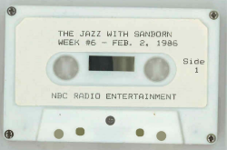 DAVID SANBORN NBC cassette from The Jazz Show with David Sanborn broadcast #6 Feb 2, 1986