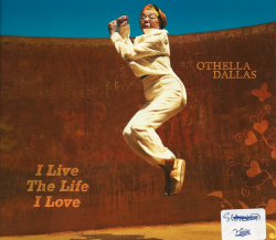 OTHELLA DALLAS I Live the Life I Love CD
