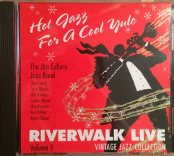 Jim Cullum Jazz Band - Hot Jazz for a Cool Yule - Riverwalk CD