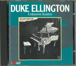 Duke Ellington's THE UNKNOWN SESSION Dutch CD issue