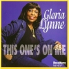 """This One's On Me"" CD by Gloria Lynne (signed! by the late GLORIA LYNNE)"