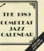 "The 1989 ""Compleat"" Jazz Callendar"