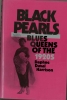 Black Pearls: Blues Queens of the 1920s by Daphne Duval Harrison