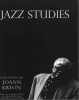 JAZZ STUDIES Jazz Photos by Joann Krivin