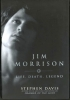 JIM MORRISON Life, Death, Legend - by Stephen Davis