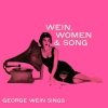 WEIN, WOMEN, AND SONG, feat. GEORGE WEIN on vocals, Collectables CD, SIGNED!