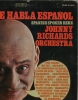 AQUI SE HABLA ESPANOL/SPANISH SPOKEN HERE, Johnny Richards et. al. AUTOGRAPHED Roulette DJ Copy LP!