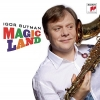IGOR BUTMAN Magic Land CD