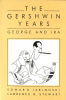 THE GERSHWIN YEARS by Edward Jablonski and Lawrence D. Stewart