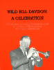 WILD BILL DAVISON: A CELEBRATION Bio-Discography First Edition SIGNED by author Doug Armstrong!