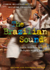 THE BRAZILIAN SOUND revised and expanded edition by Chris McGowan and Ricardo Pessanha paperback!