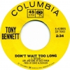 Tony Bennett DJ copy 45RPM Limehouse Blues/Don't Wait Too Long—Columbia 42886