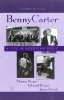 Benny Carter: A Life in American Music, 2 volumes (signed by Wynton Marsalis and the late Edward Berger!)