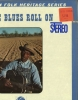 THE BLUES ROLL ON Southern Folk Heritage Series, SEALED/New Atlantic LP SD-1352