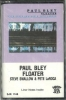 Paul Bley FLOATER, SEALED Savoy Jazz cassette SJK 1148
