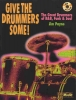 GIVE THE DRUMMERS SOME: The Great Drummers of R&B, Funk, & Soul, by Jim Payne