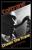 COLTRANE: CHASIN' THE TRANE by J. C. Thomas