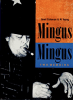 MINGUS MINGUS: Two Memoirs by Janet Coleman & Al Young HC first edition!