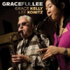 "LEE KONITZ & GRACE KELLY CD ""GRACEfulLEE"" autographed by BOTH artists!"